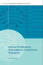 Inverse Problems in Atmospheric Constituent Transport (CAMBRIDGE ATMOSPHERIC AND SPACE SCIENCE SERIES)