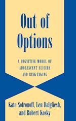 Out of Options (Cambridge Studies on Child And Adolescent Health)
