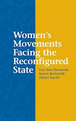 Women's Movements Facing the Reconfigured State af Lee Ann Banaszak, Karen Beckwith, Dieter Rucht