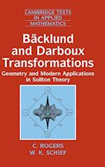 Backlund and Darboux Transformations (Cambridge Texts in Applied Mathematics, nr. 30)