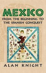 Mexico: Volume 1, From the Beginning to the Spanish Conquest af Alan Knight