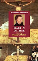 The Cambridge Companion to Martin Luther (Cambridge Companions to Religion)