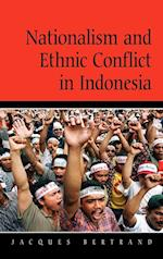Nationalism and Ethnic Conflict in Indonesia (Cambridge Asia-Pacific Studies)