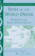 India in the World Order af T V Paul, Baldev Raj Nayar