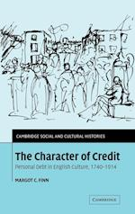 The Character of Credit (Cambridge Social And Cultural Histories, nr. 1)