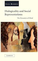 Dialogicality and Social Representations af Ivana Markova