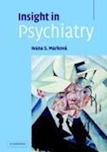 Insight in Psychiatry af Ivana Markova
