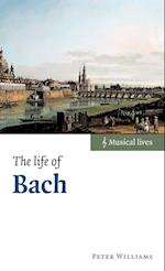 The Life of Bach af Peter Williams