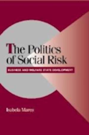 The Politics of Social Risk