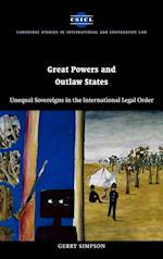Great Powers and Outlaw States (Cambridge Studies in International And Comparative Law, nr. 32)