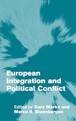 European Integration and Political Conflict af Marco R Steenbergen, Gary Marks, Andreas Fllesdal