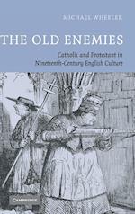 The Old Enemies af Michael Wheeler