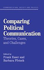 Comparing Political Communication af Barbara Pfetsch, Frank Esser