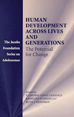 Human Development Across Lives and Generations (The Jacobs Foundation Series on Adolescence)