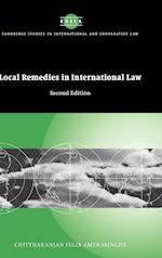 Local Remedies in International Law (Cambridge Studies in International And Comparative Law, nr. 31)