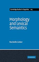 Morphology and Lexical Semantics