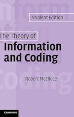 The Theory of Information and Coding (ENCYCLOPEDIA OF MATHEMATICS AND ITS APPLICATIONS, nr. 86)
