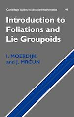 Introduction to Foliations and Lie Groupoids (CAMBRIDGE STUDIES IN ADVANCED MATHEMATICS, nr. 91)
