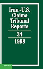 Iran-U.S. Claims Tribunal Reports: Volume 34 (Iran-U.S. Claims Tribunal Reports, nr. 34)