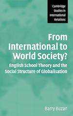 From International to World Society? (CAMBRIDGE STUDIES IN INTERNATIONAL RELATIONS, nr. 95)