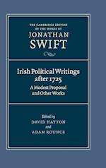 Irish Political Writings (The Cambridge Edition of the Works of Jonathan Swift, nr. 14)