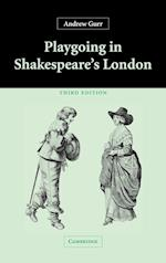 Playgoing in Shakespeare's London