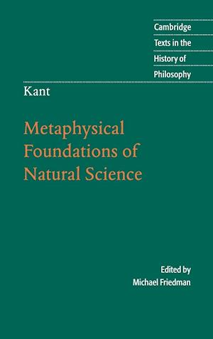 Kant: Metaphysical Foundations of Natural Science