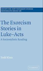 The Exorcism Stories in Luke-Acts (SOCIETY FOR NEW TESTAMENT STUDIES MONOGRAPH SERIES, nr. 129)