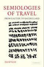 Semiologies of Travel af David Scott