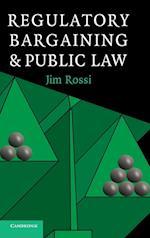 Regulatory Bargaining and Public Law