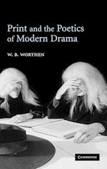 Print and the Poetics of Modern Drama