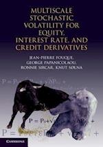 Multiscale Stochastic Volatility for Equity, Interest Rate, and Credit Derivatives af Jean pierre Fouque, George Papanicolaou
