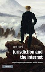 Jurisdiction and the Internet af Uta Kohl