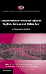 Compensation for Personal Injury in English, German and Italian Law (Cambridge Studies in International And Comparative Law, nr. 40)