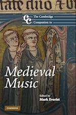 The Cambridge Companion to Medieval Music af Mark Everist