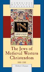 The Jews of Medieval Western Christendom af Robert Chazan