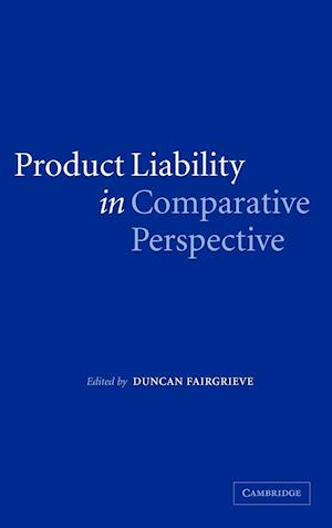 Product Liability in Comparative Perspective