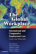 The Global Workplace af Susan Bisom Rapp, William Corbett, roger Blanplain