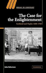 The Case for The Enlightenment af John Robertson