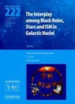 The Interplay among Black Holes, Stars and ISM in Galactic Nuclei (IAU S222) (Proceedings of the International Astronomical Union Symposia And Colloquia, nr. 1)