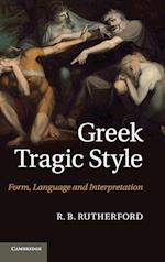 Greek Tragic Style af Richard Rutherford