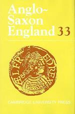 Anglo-Saxon England: Volume 33 af Simon Keynes, Roberta Frank, Michael Lapidge