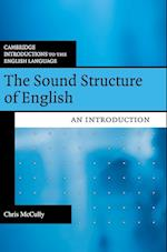 The Sound Structure of English (Cambridge Introductions to the English Language)