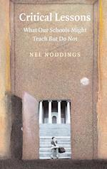 Critical Lessons af Nel Noddings