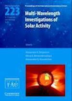 Multi-Wavelength Investigations of Solar Activity (IAU S223) (Proceedings of the International Astronomical Union Symposia And Colloquia, nr. 223)