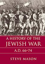 A History of the Jewish War af Steve Mason