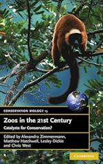 Zoos in the 21st Century (Conservation Biology, nr. 15)