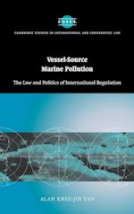 Vessel-Source Marine Pollution (Cambridge Studies in International And Comparative Law, nr. 45)