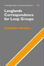 Langlands Correspondence for Loop Groups (CAMBRIDGE STUDIES IN ADVANCED MATHEMATICS, nr. 103)
