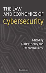 The Law and Economics of Cybersecurity af Mark Grady, Francesco Parisi